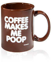 Coffee Makes Me Poop Coffee Mug