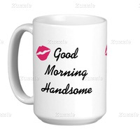 Good Morning Handsome Classic White Coffee Mug