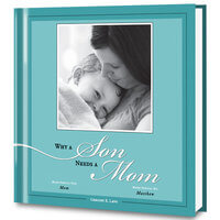 Why A Son Needs A Mom Personalized Photo Gift Book